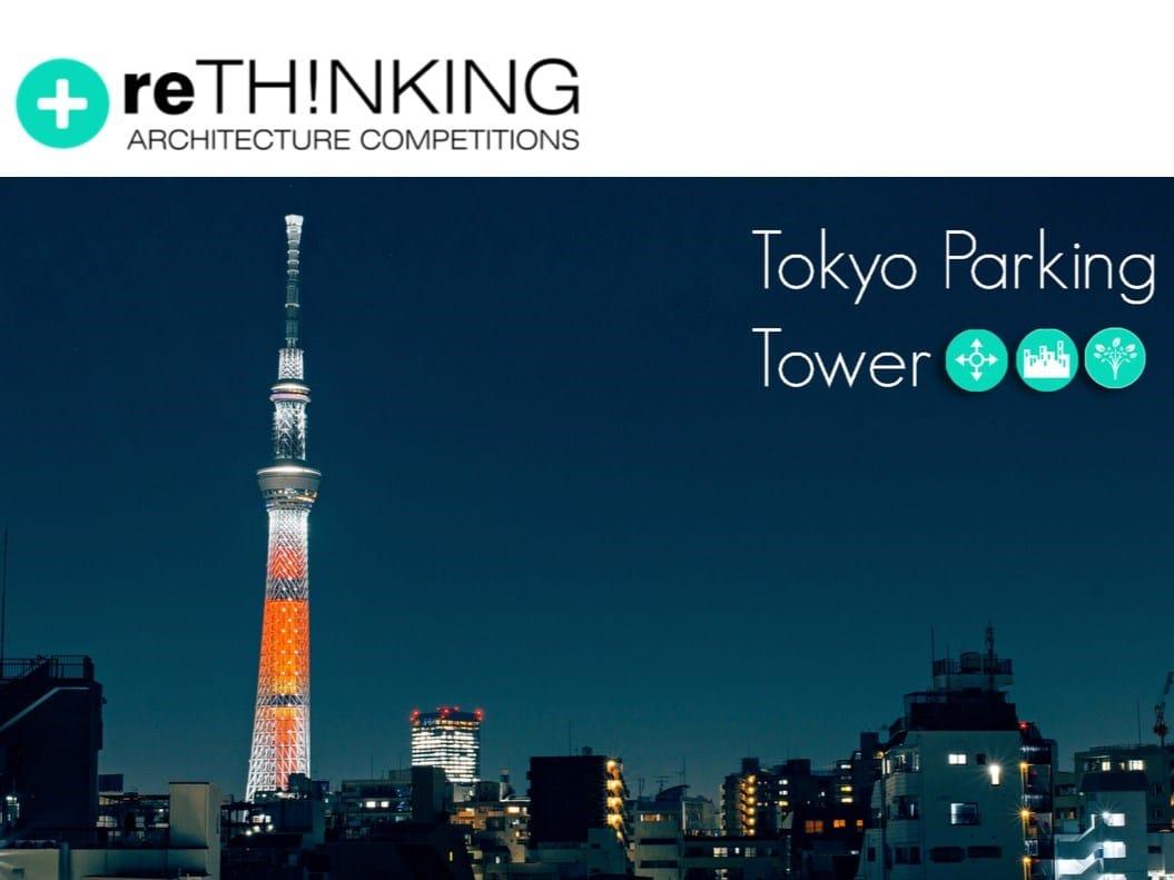 """ReThinking lancia """"Tokyo Parking tower"""""""