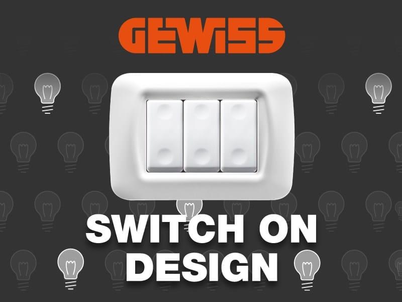 GEWISS e Desall lanciano 'Switch On Design'