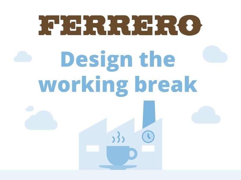 Ferrero – Design the working break