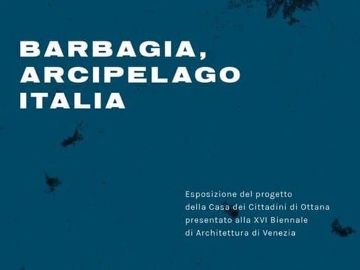 Ultimi giorni per visitare 'Barbagia, Arcipelago Italia'