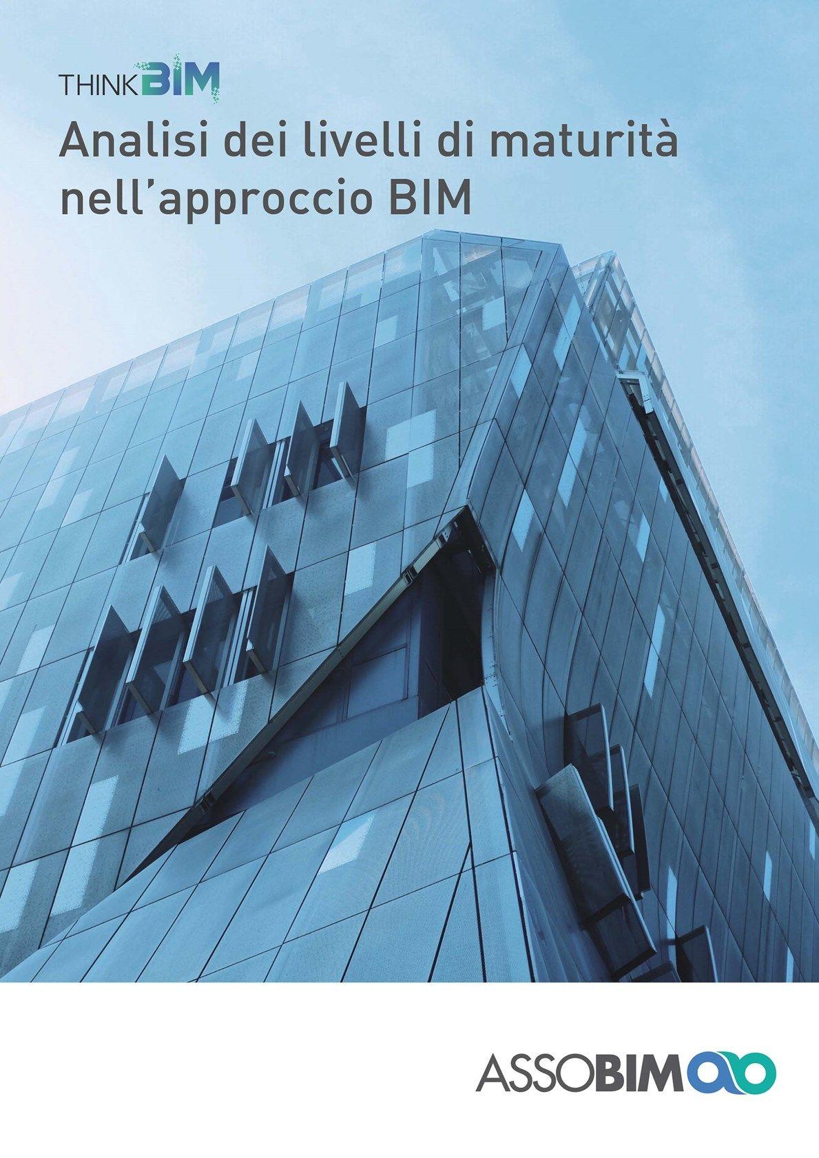 ASSOBIM pubblica l'e-book 'Analisi dei livelli di maturità nell'approccio BIM'