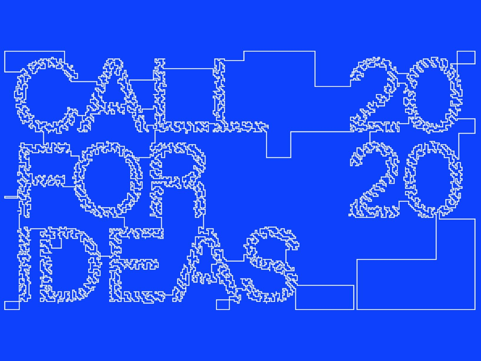 2020 Call for Ideas