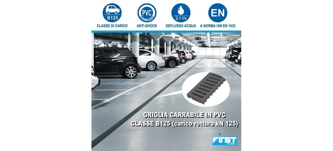 First Corporation presenta la griglia carrabile in PVC - Classe B125
