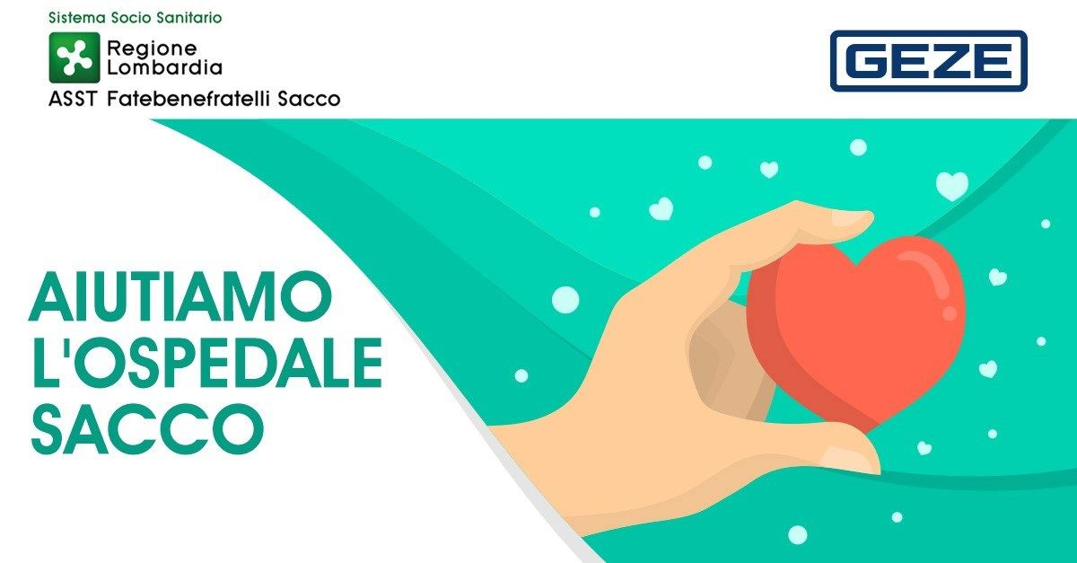 Emergenza Coronavirus:  GEZE Italia sostiene l'Ospedale Sacco di Milano