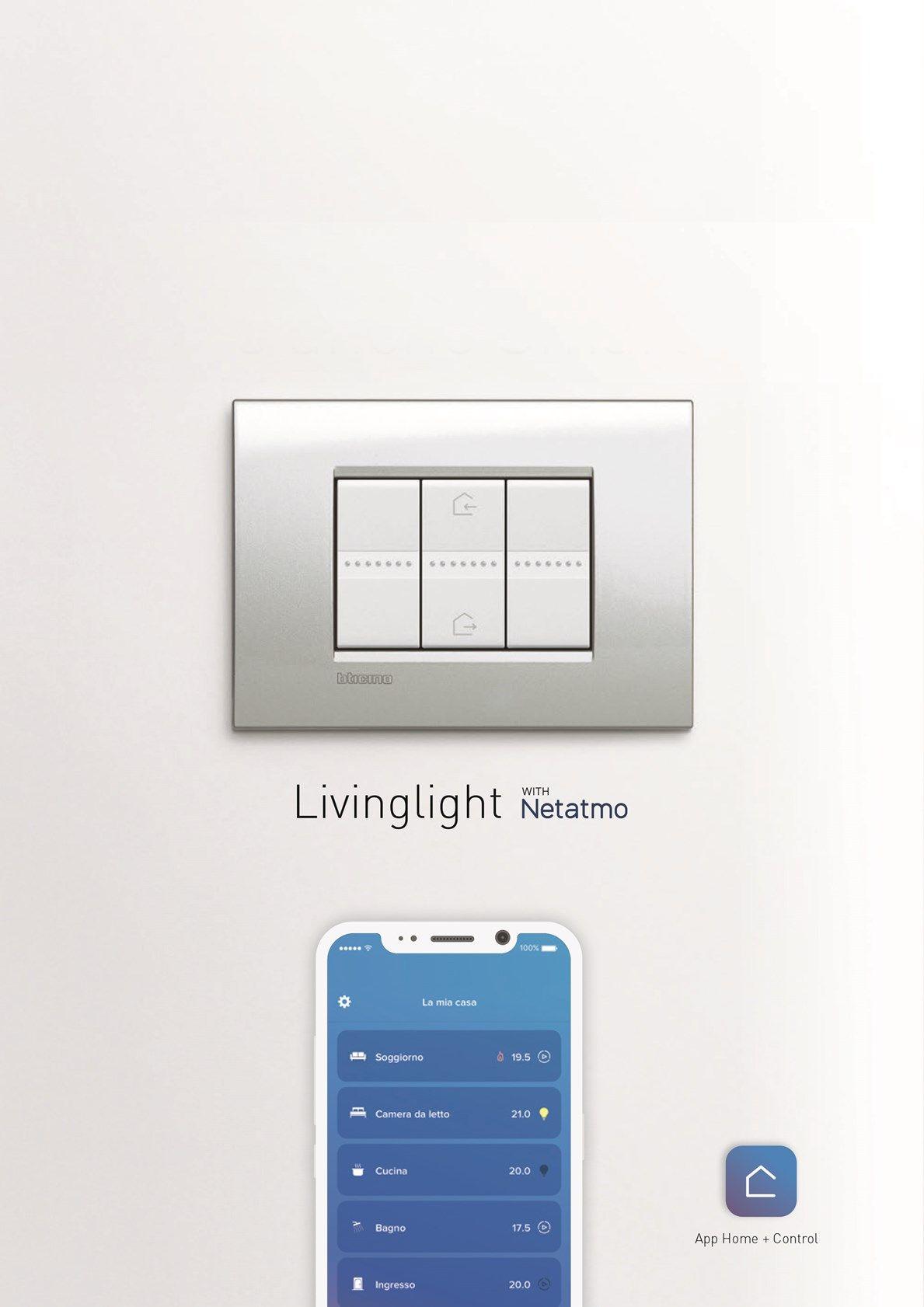 Nuova LIVINGLIGHT with Netatmo: la serie più installata d'Italia adesso è anche Smart