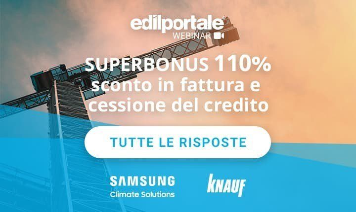 Superbonus 110%, il webinar Edilportale su cessione del credito e sconto in fattura