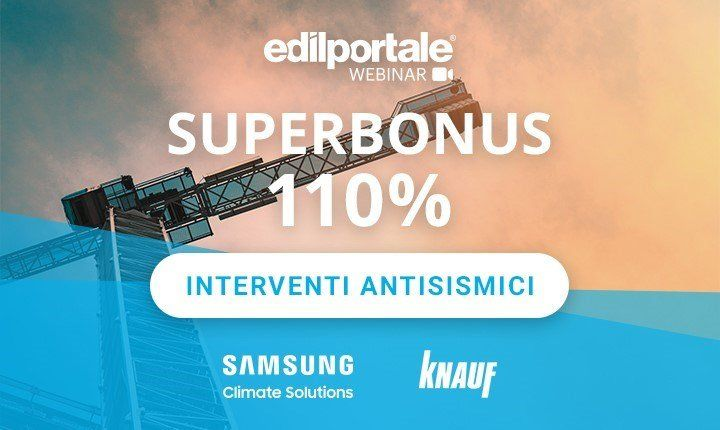 Superbonus 110%, il webinar Edilportale sugli interventi antisismici