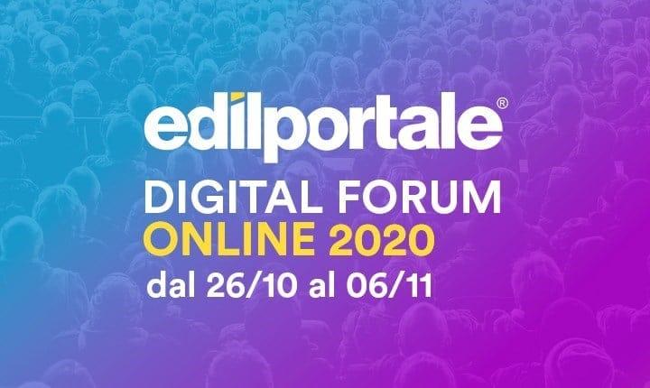Edilportale presenta Digital Forum, il primo Summit Online dedicato all'Industria delle Costruzioni