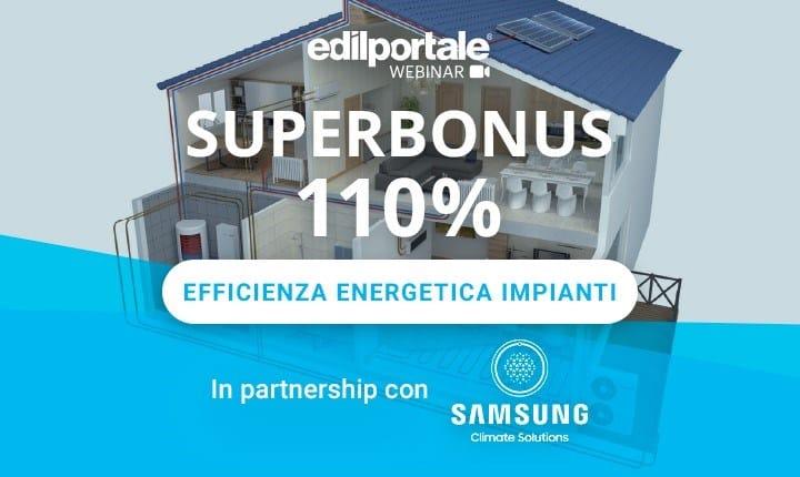 Superbonus 110%, il webinar Edilportale sull'efficienza energetica