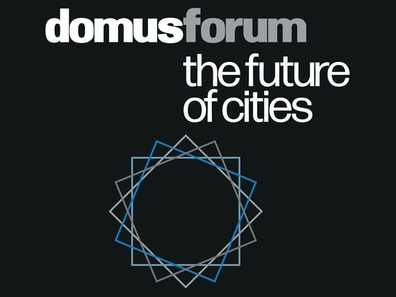 domusforum 2020: il futuro (post Covid) delle città