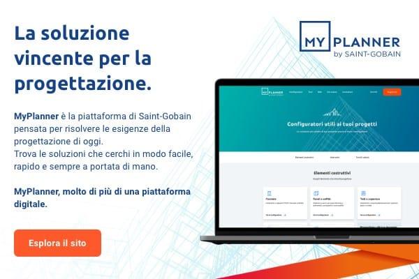 Saint-Gobain Italia presenta Myplanner, la piattaforma digitale per la progettazione