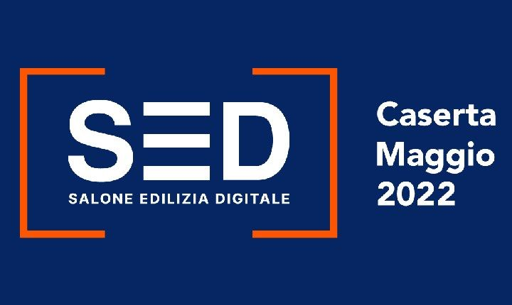 Rinviato a maggio 2022 il SED, Salone dell'Edilizia Digitale
