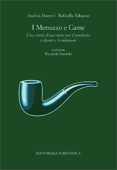 I Menuzzo e Came. Una storia di passione per il prodotto, i clienti e le relazioni