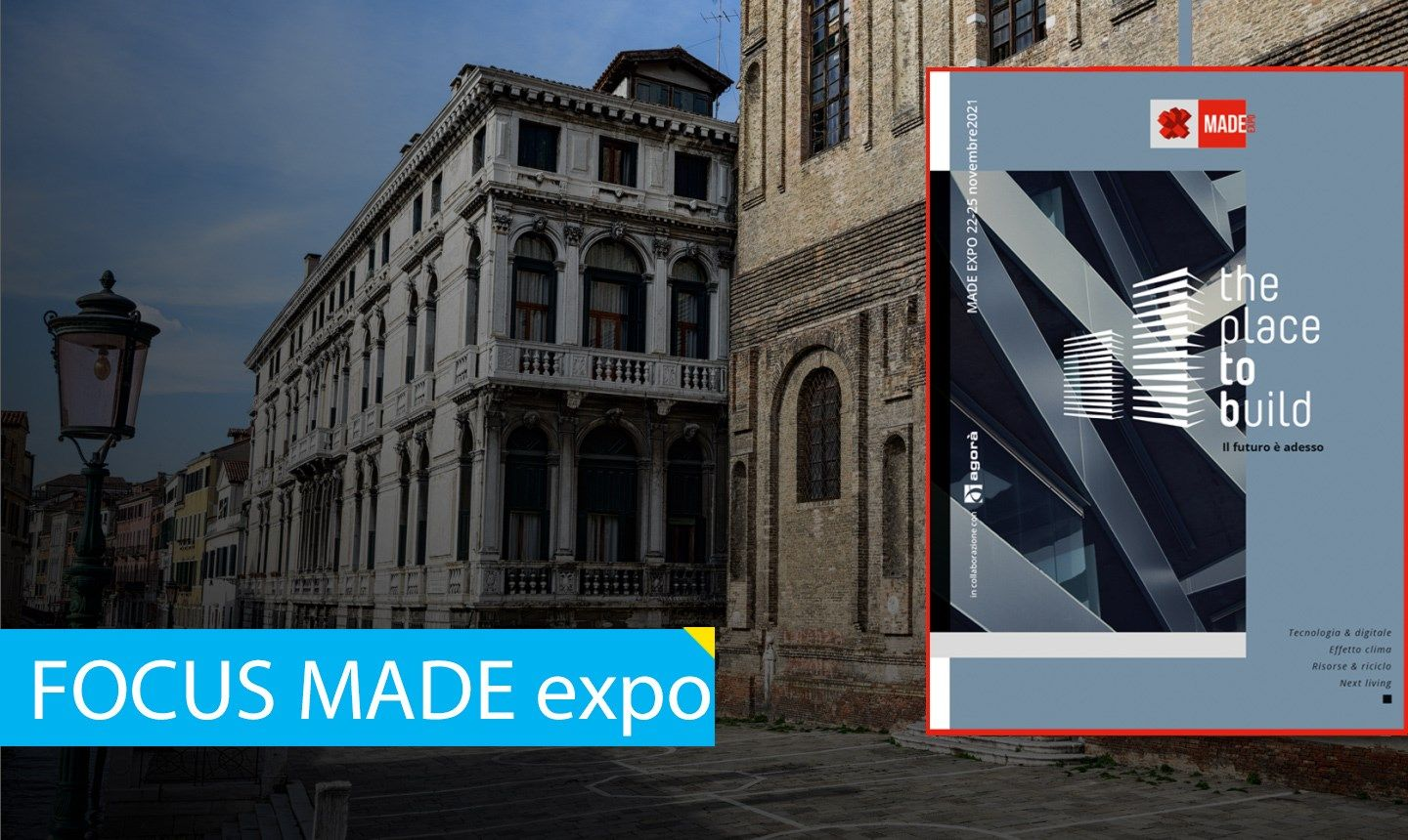 MADE expo 2021 presenta Anteprima The Place to Build