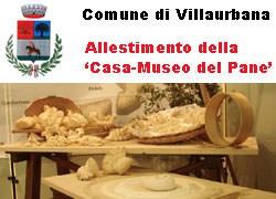 Villaurbana: allestimento della 'Casa-Museo del Pane'