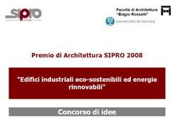 Al via il Premio di Architettura SIPRO 2008