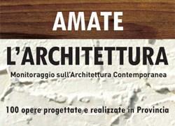 Amate l'Architettura: al via la mostra itinerante