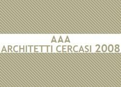 AAA Architetti cercasi 2008