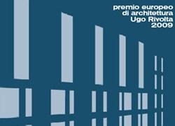 Al via il Premio Europeo d'Architettura Ugo Rivolta