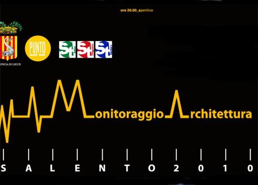 Al via il Monitoraggio Architettura Salento 2010_MaS10