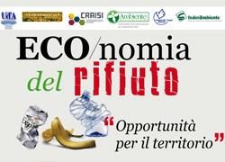 'ECO/nomia del rifiuto [opportunità per il territorio]'