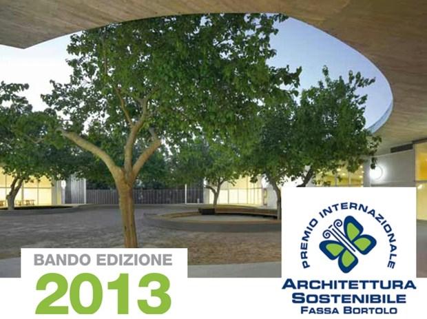 Al via il Premio Internazionale di Architettura Sostenibile 2013
