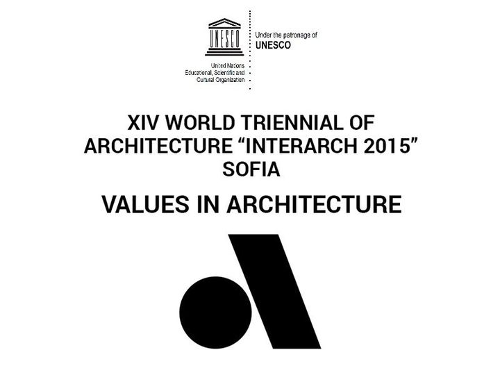 "XIV World Triennal of Architecture ""INTERARCH 2015"""