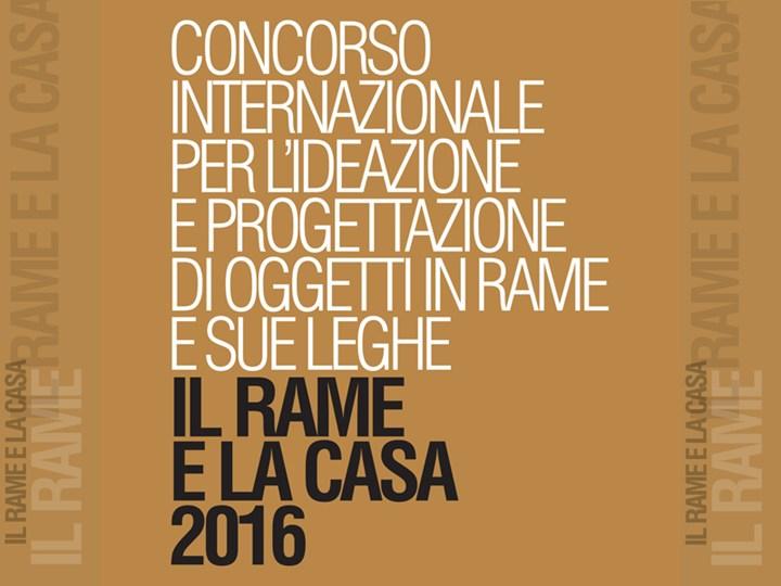 Al via il contest internazionale 'Il Rame e la Casa' 2016