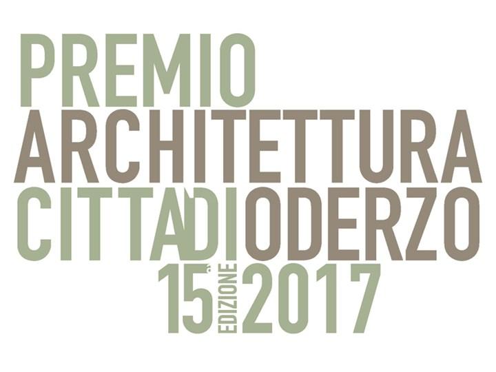 XV Premio Architettura Città di Oderzo