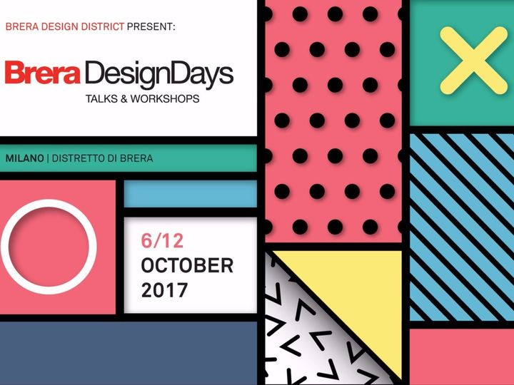 Brera Design Days: 7 giorni di incontri, talk, mostre, workshop