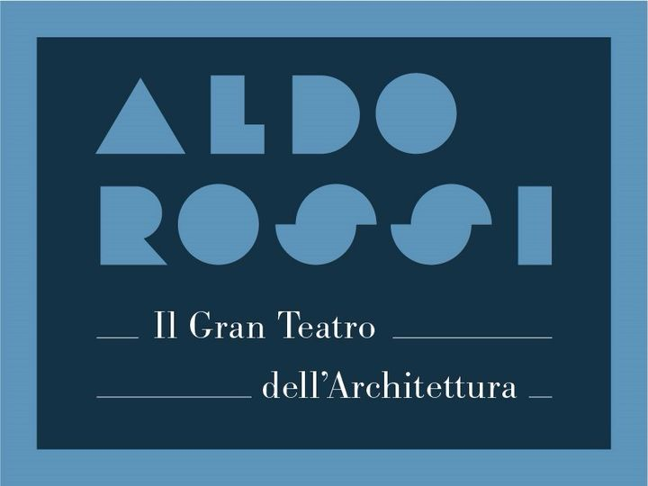 Aldo Rossi - Il Gran Teatro dell'Architettura
