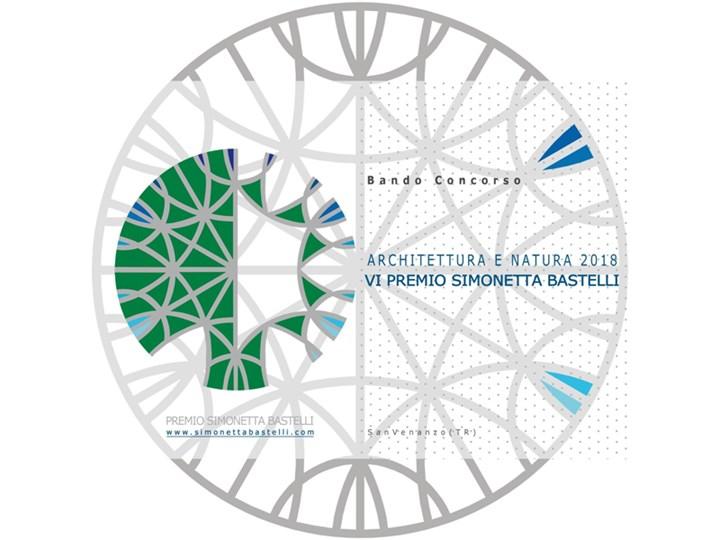 Architettura e natura 2017. VI Premio Simonetta Bastelli