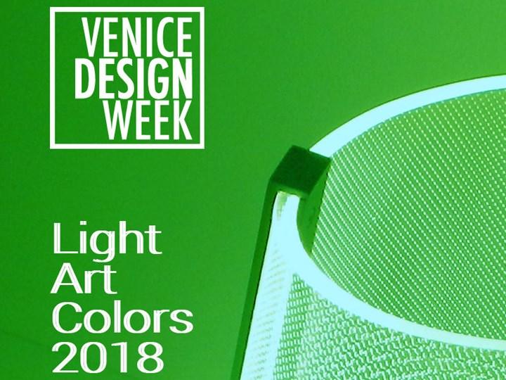 Venice Design Week promuove Luce Arte Colori 2018