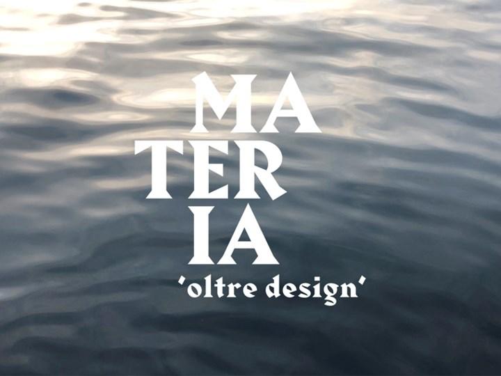 """Al via la call per """"Materia – Oltre il Design"""""""
