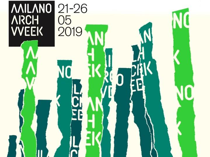 Milano Arch Week 2019: il programma