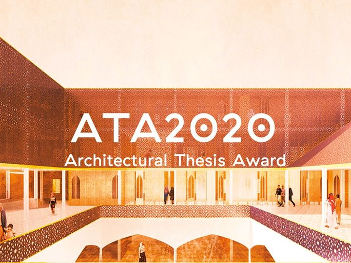 ATA2020: Architectural Thesis Award