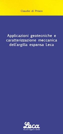 Applicazioni geotecniche e caratterizzazione meccanica dell'argilla espansa Leca