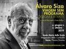 "Prorogata al 6 Ottobre ""Álvaro Siza. Viagem sem Programa"""