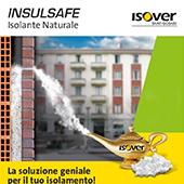 La soluzione geniale per il tuo isolamento: Isover Insulsafe