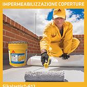La membrana liquida impermeabilizzante perfetta per ogni tua esigenza: Sikalastic-612