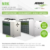 Climatizzazione, riscaldamento, acqua sanitaria: pompe di calore NRK di Aermec