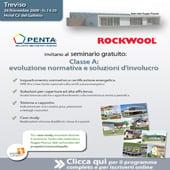 Seminario ROCKWOOL: Classe A – Evoluzione normativa e soluzioni d'involucro