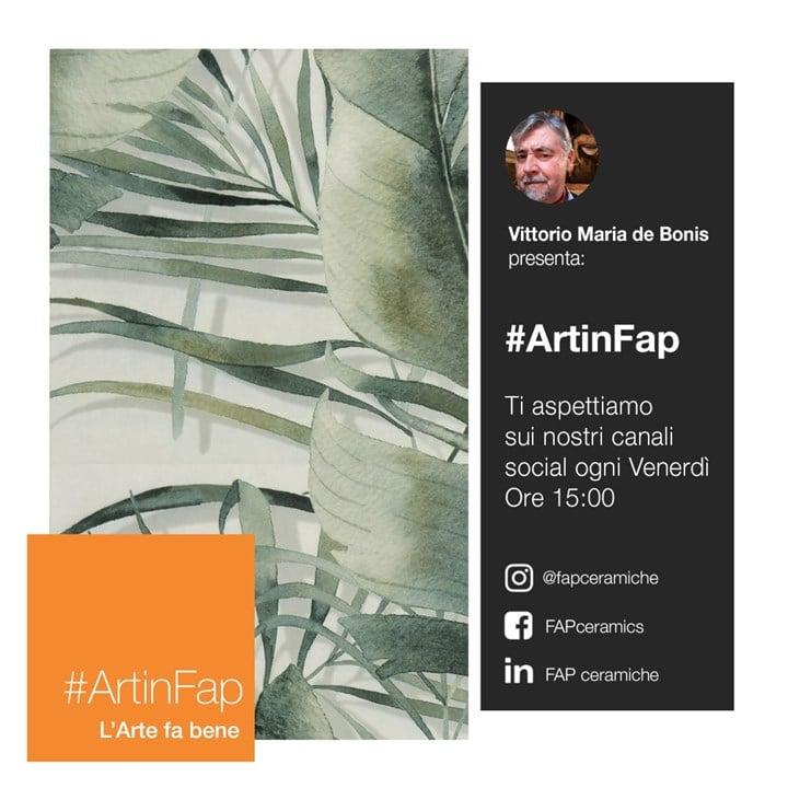 #ArtinFap by FAP ceramiche: un ciclo di appuntamenti dedicati all'arte