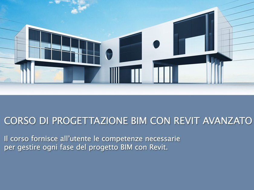 CAD and Rendering Training Course BIM Design with Revit - Advanced by UNIPRO