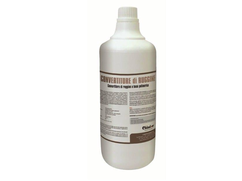 Rust prevention and converter product CONVERTITORE DI RUGGINE by Chimiver Panseri
