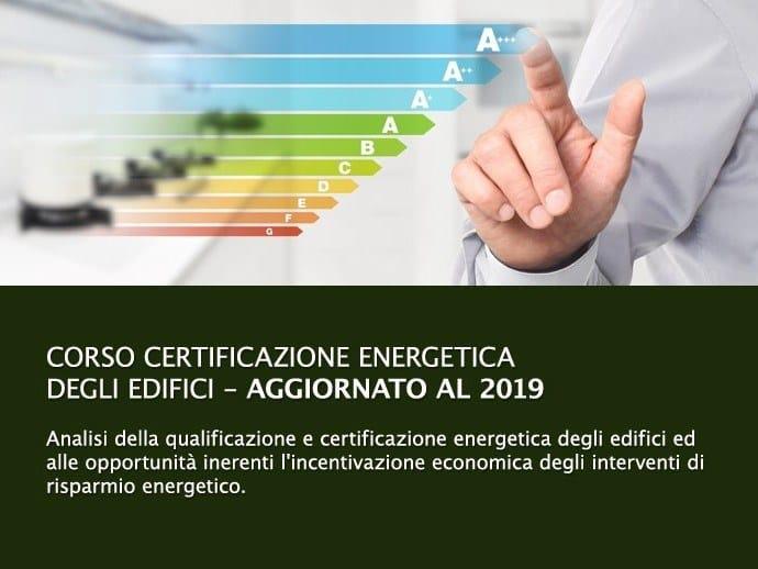 Energy Certification Training Course Certificazione Energetica degli Edifici by UNIPRO