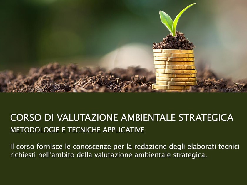 Energy/Environmental Certification Video Training Course Corso Valutazione Ambientale Strategica by UNIPRO