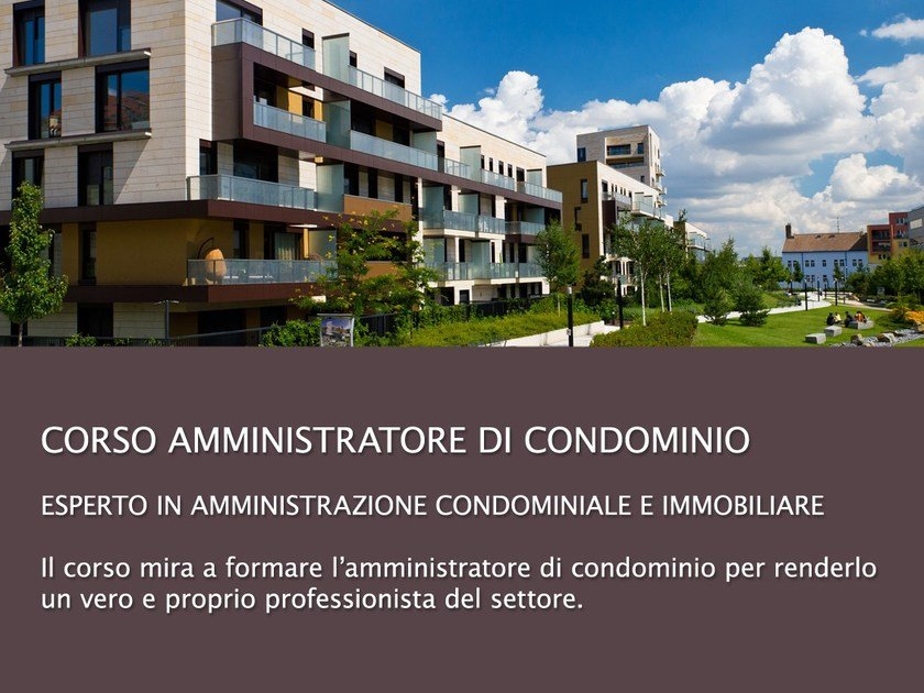 Mass appraisal video training course Corso amministratore di condominio 72h by UNIPRO