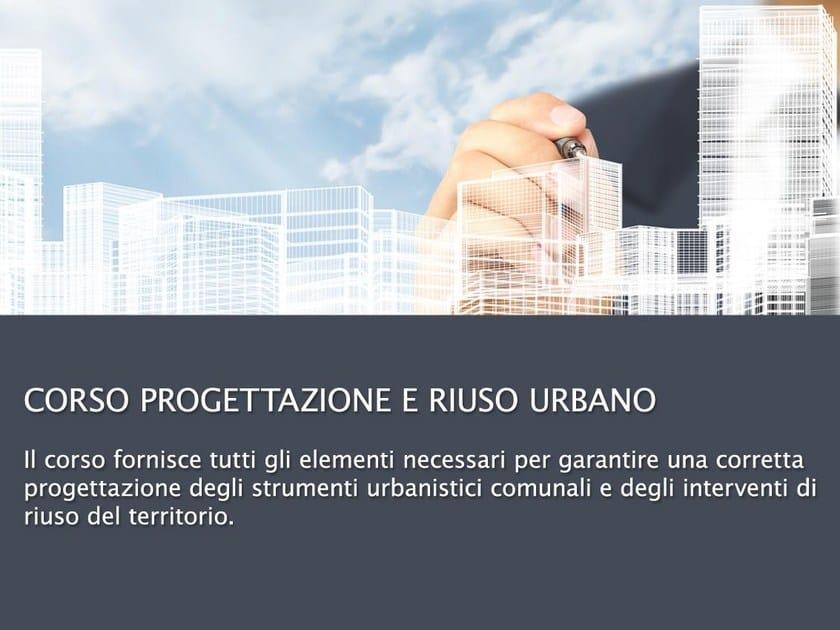 Structural Design Training Course Corso di Pianificazione e Riuso Urbano by UNIPRO