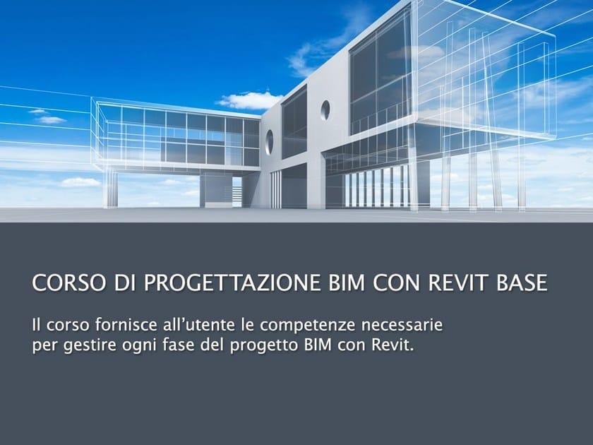 CAD, Rendering and Augmented reality Video Training Course Corso di Progettazione BIM con Revit by UNIPRO